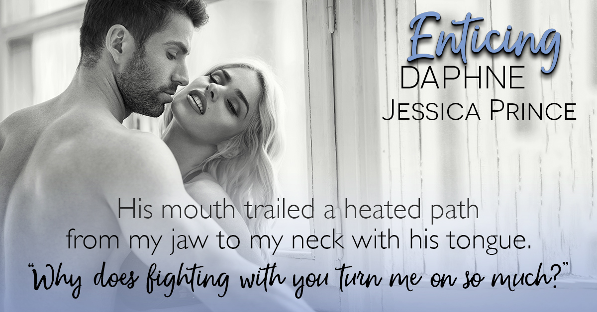 Teaser for Enticing Daphne by Jessica Prince