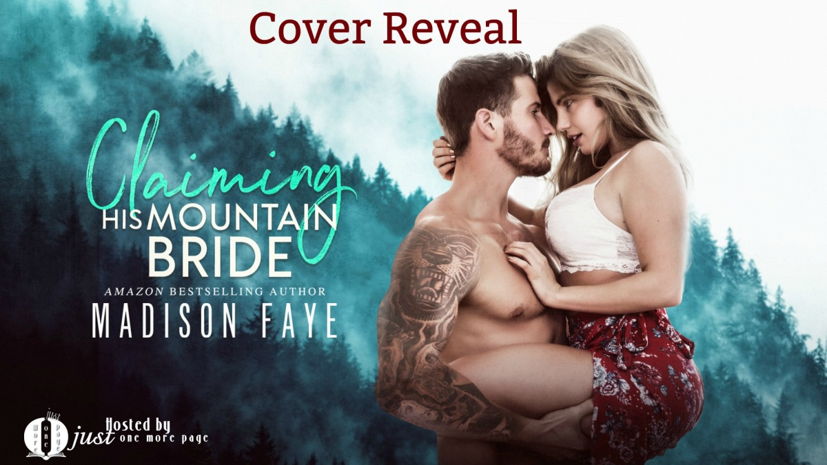 Cover Reveal – Claiming His Mountain Bride by Madison Faye