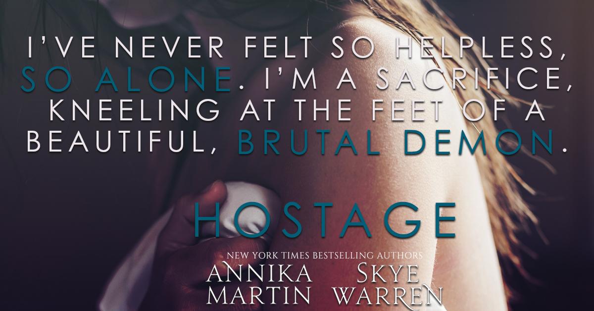 Coming Soon! Hostage by Skye Warren and AnnikaMartin
