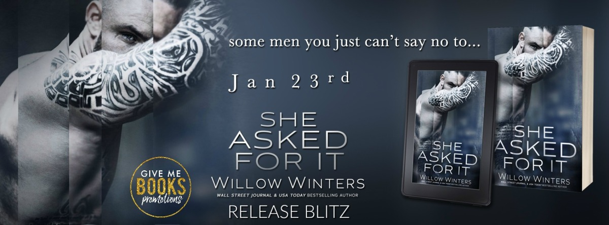 Release Day/Review- She Asked For It by WillowWinters