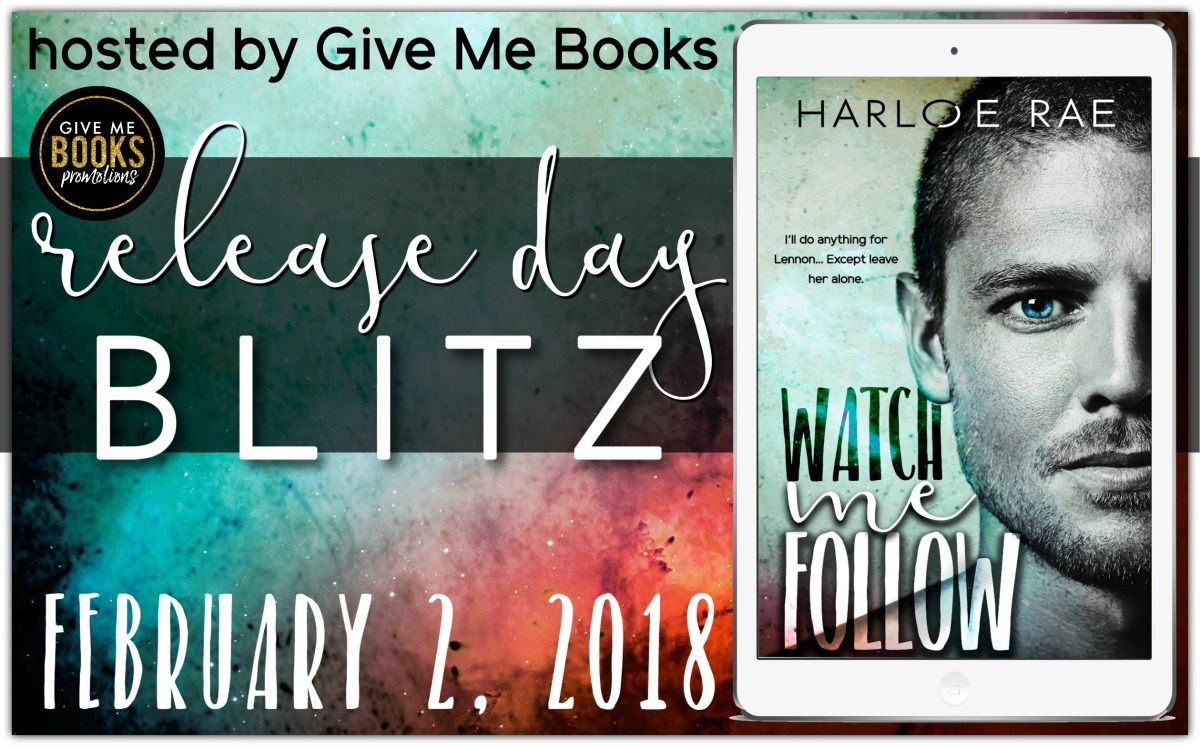 Release Blitz/Review – Watch Me Follow by Harloe Rae