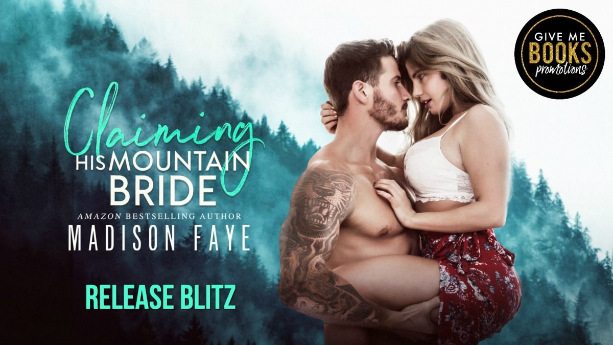 Release Day/Review – Claiming His Mountain Bride by Madison Faye
