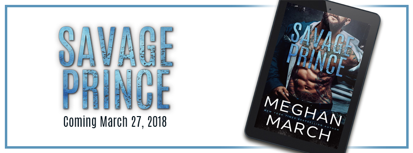 Cover Reveal! Savage Prince by Meghan March