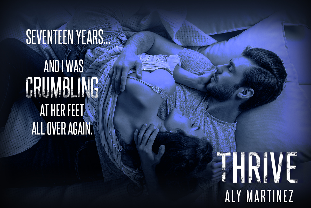 Coming Soon! Thrive by Aly Martinez