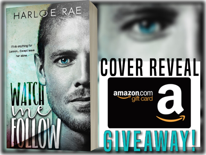 Cover Reveal – Watch Me Follow by Harloe Rae