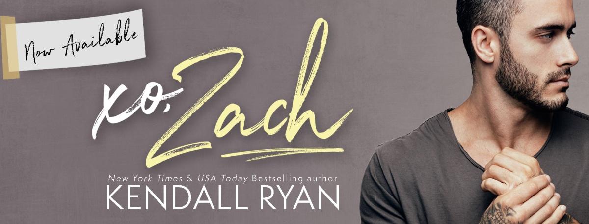 Happy Release Day! XO Zach by KendallRyan