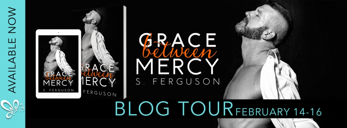 Blog Tour! Grace Between Mercy by S. Ferguson