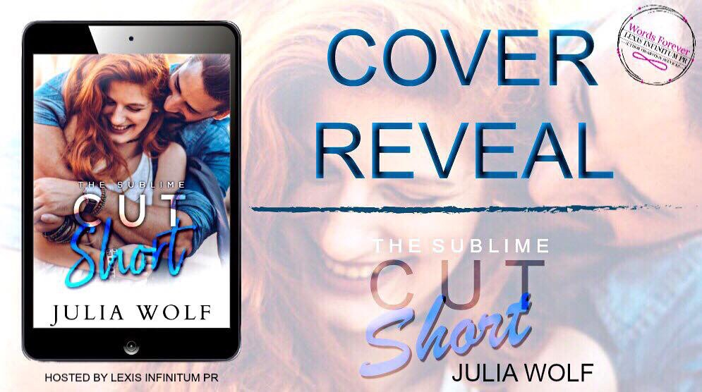 Cover Reveal! Cut Short by Julia Wolf