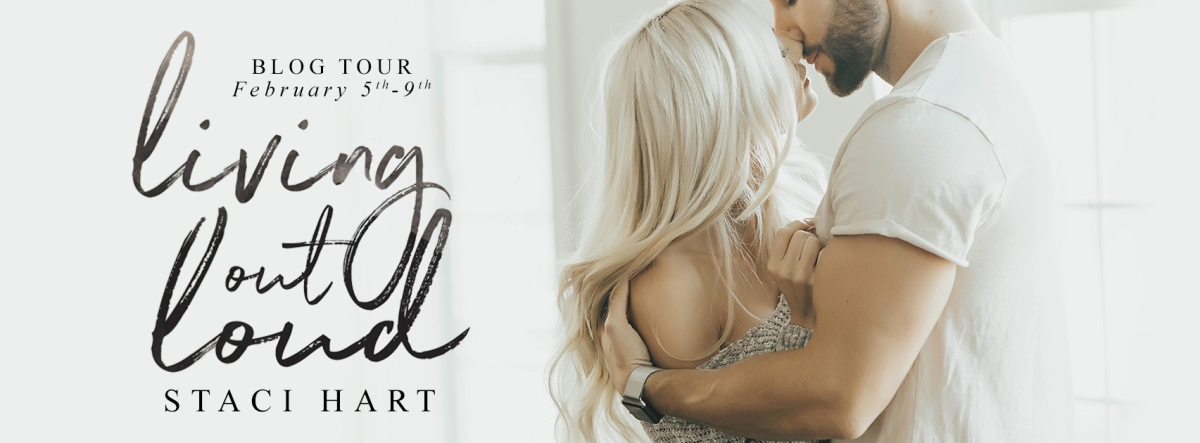 Blog Tour – Living Out Loud by Staci Hart