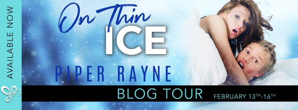 Blog Tour! Just cuz I can't praise this book enough! On Thin Ice by Piper Rayne