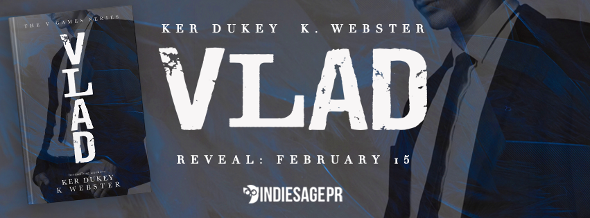 The Dynamic Duo is at it again! Cover Reveal – Vlad by K. Webster & Ker Dukey
