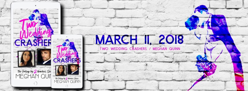 So Excited for this Cover Reveal!! Two Wedding Crashers by Meghan Quinn