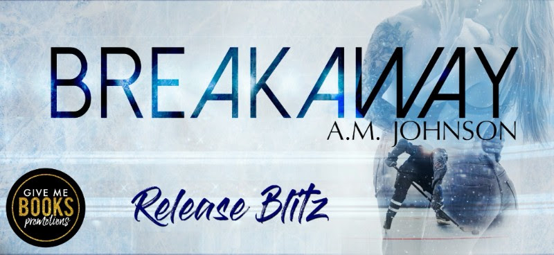Happy Release Day & Review – Breakaway by A.M.Johnson