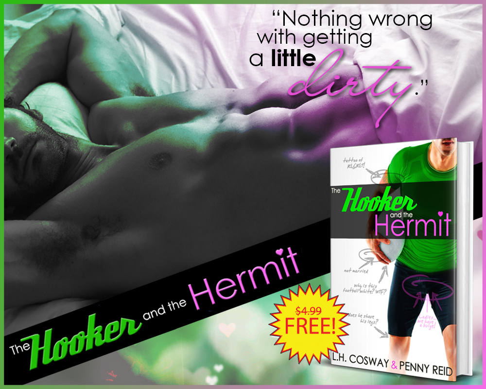 Freebie Alert!! The Hooker and the Hermit by Penny Reid and L.H.Cosway