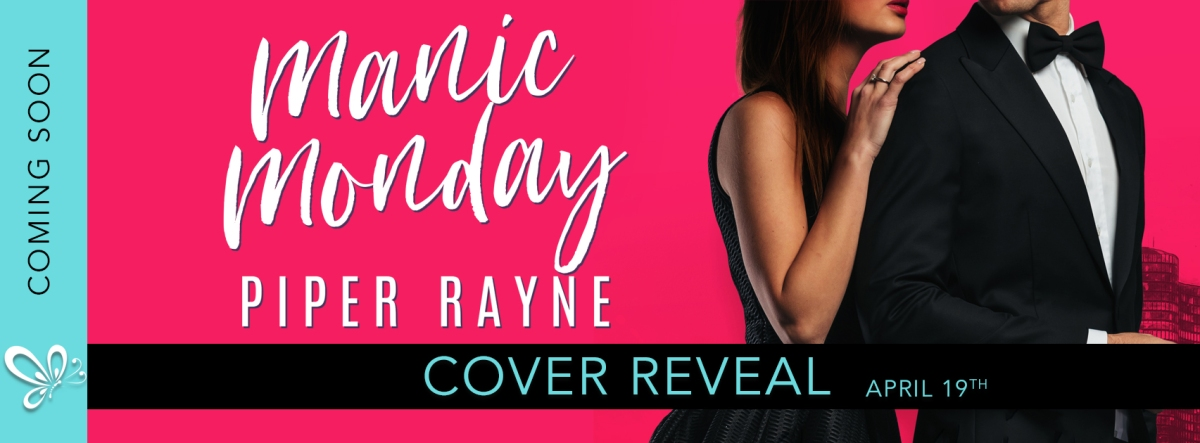 Cover Reveal!  Manic Monday by Piper Rayne