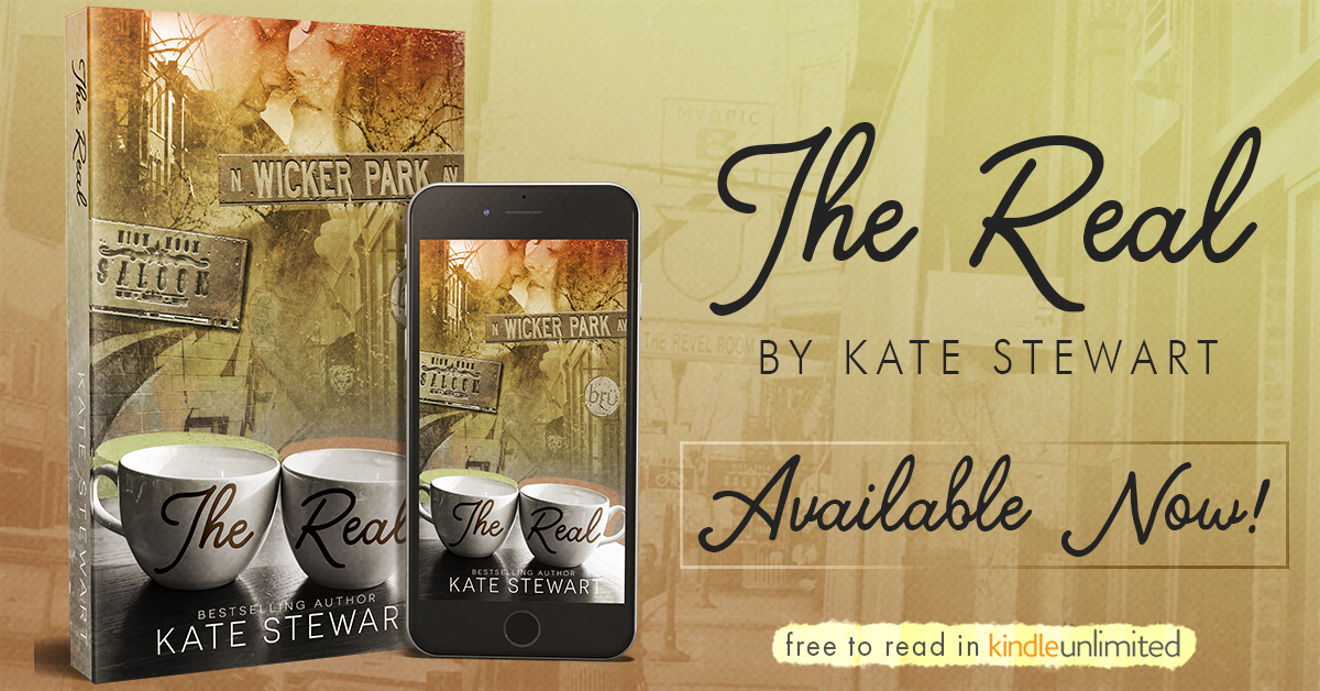 Happy Early Release Day & Review – The Real by Kate Stewart – Get Your Hands on This!