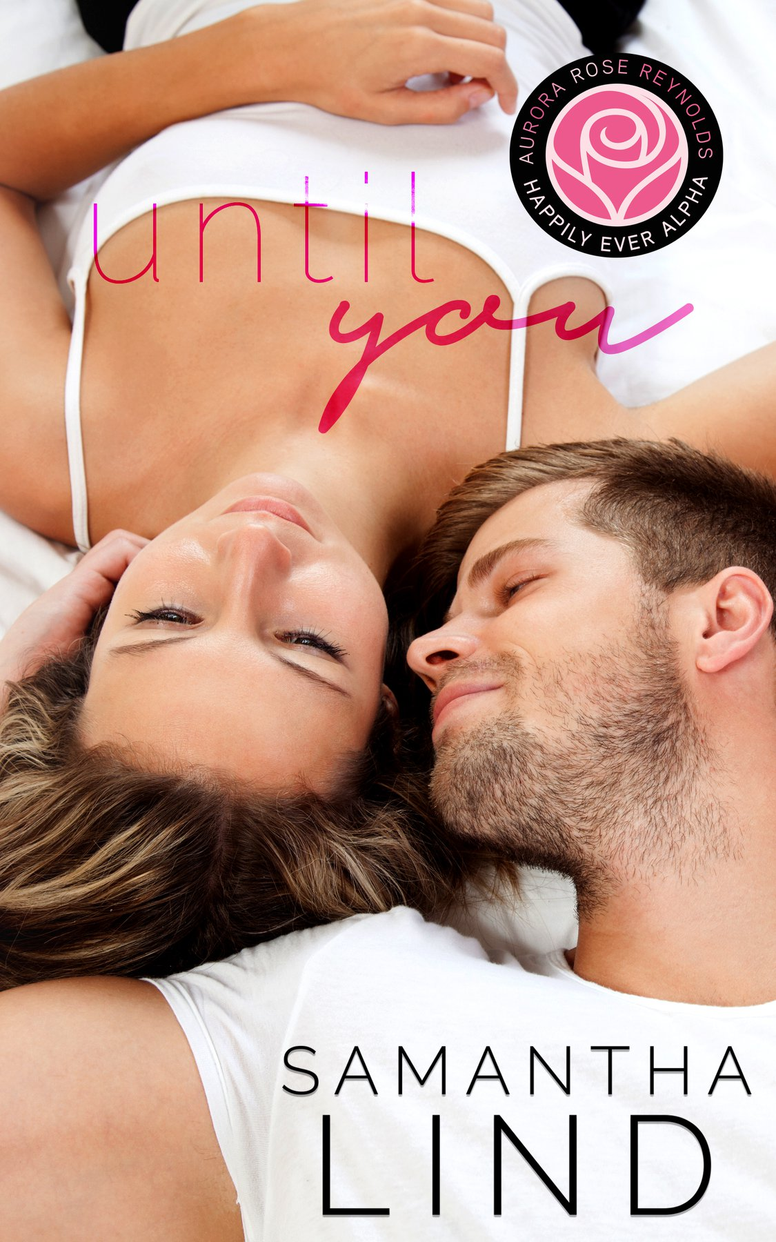 Happy Release Day & Review – Until You by Samantha Lind (Kindle Worlds)