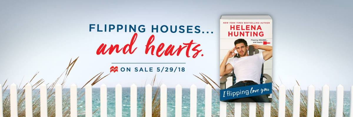 Happy Release Day & Review – I Flipping Love You by Helena Hunting