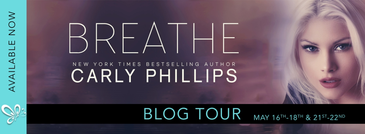 Blog Tour! Breathe by Carly Phillips