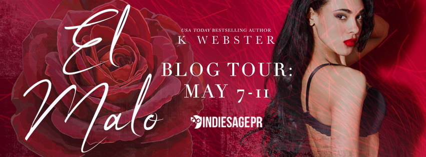 Blog Tour! El Malo by K. Webster