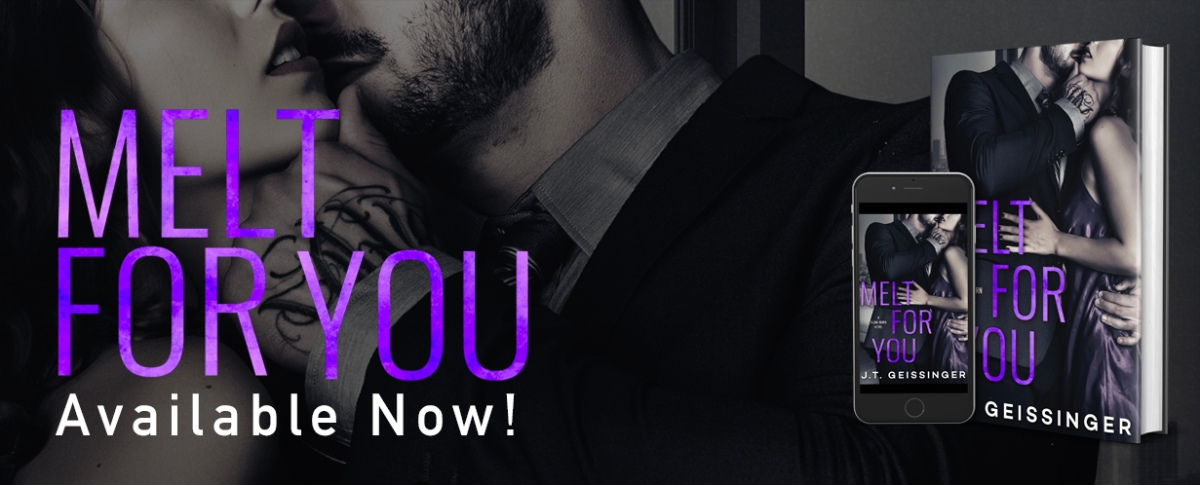 Happy Release Day & Review – Melt for You by J.T.Geissinger