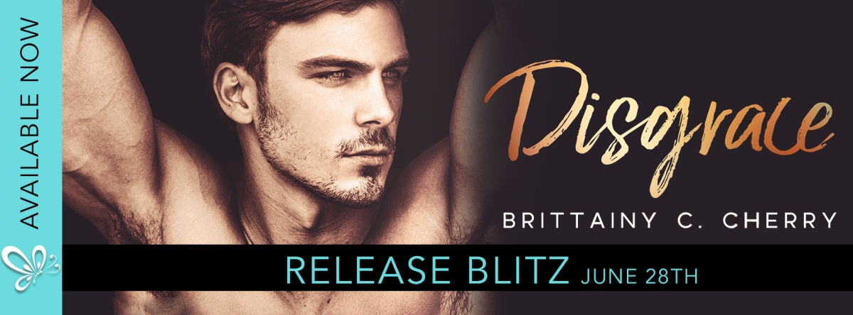 Happy Release Day & Review – Disgrace by Brittainy C.Cherry