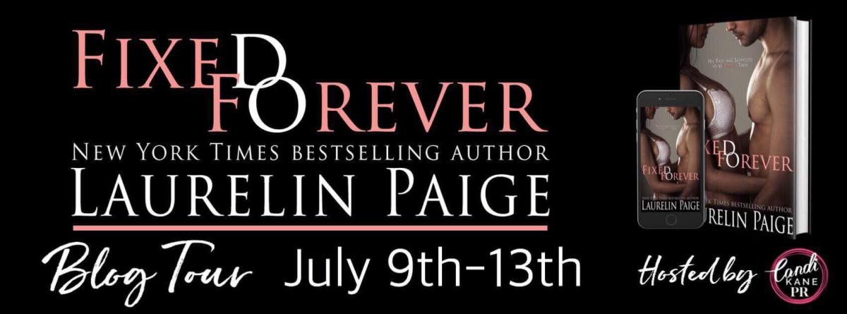 Blog Tour!! Fixed Forever by LaurelinPaige