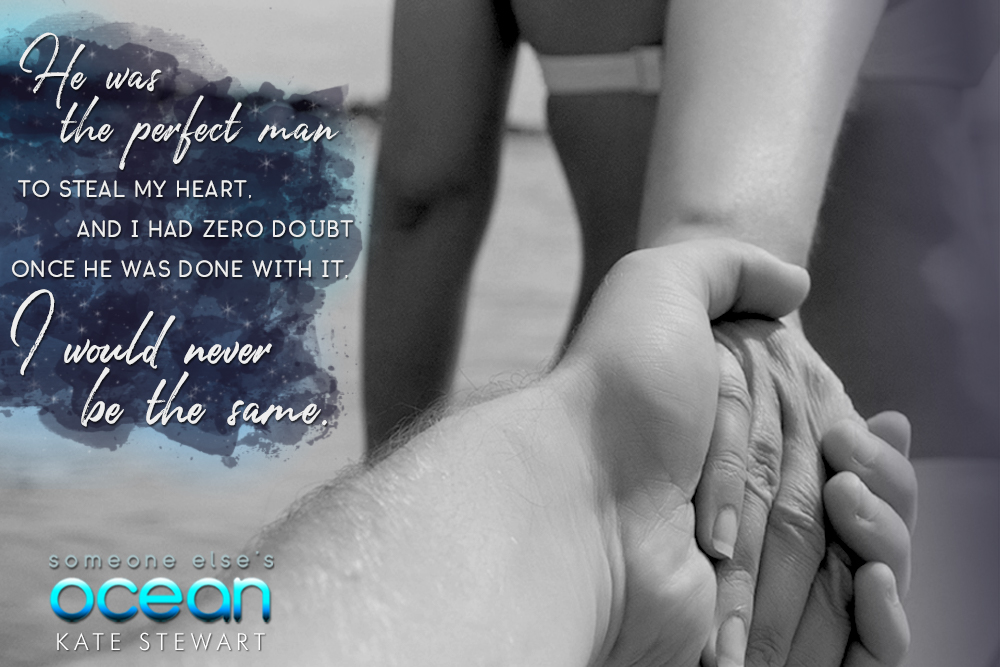 Teaser Tuesday!! Someone Else's Ocean by Kate Stewart