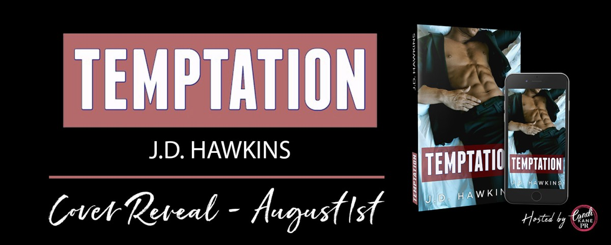 Wowza! What a Cover Reveal!! Temptation by JD Hawkins