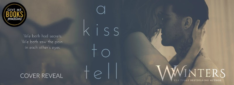 Cover Reveal!! A Kiss To Tell by Willow Winters