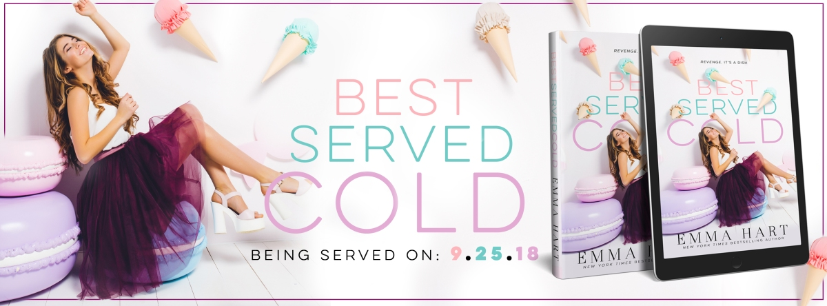 Yummy Cover Reveal! Best Served Cold by Emma Hart