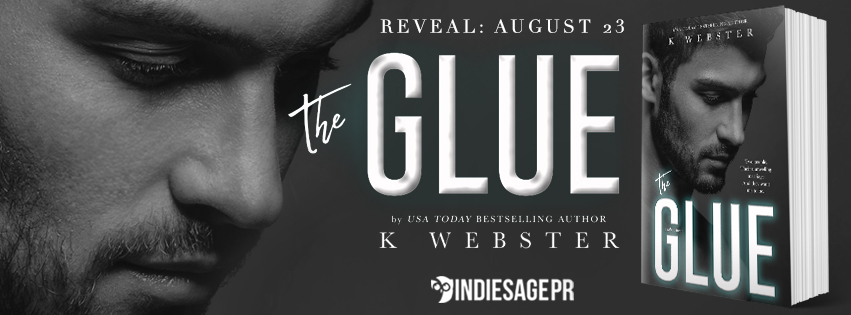 Cover Reveal!! The Glue by K.Webster