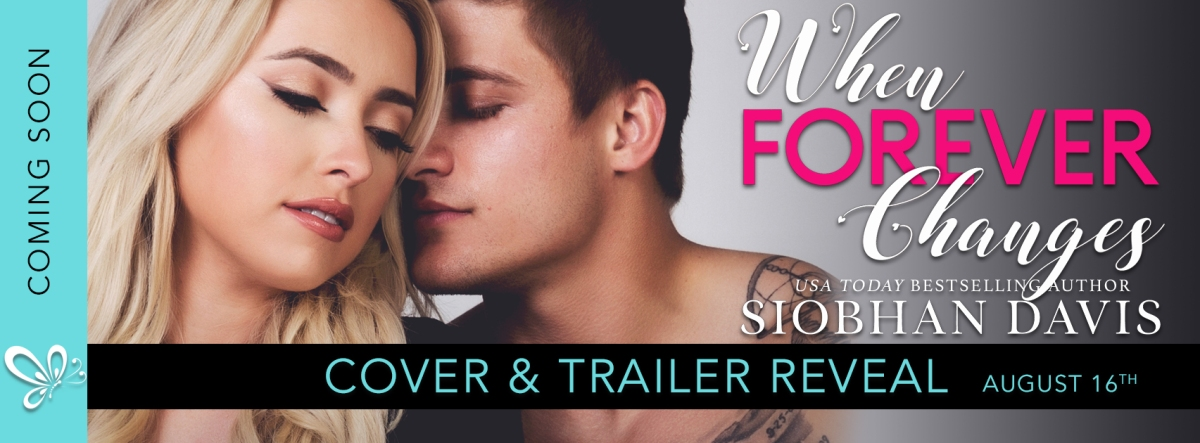 Cover Reveal!! When Forever Changes by Siobhan Davis