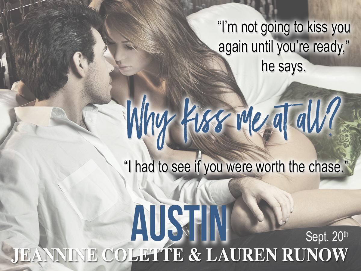 Teaser!! Austin by Jeannine Colette and LaurenRunow