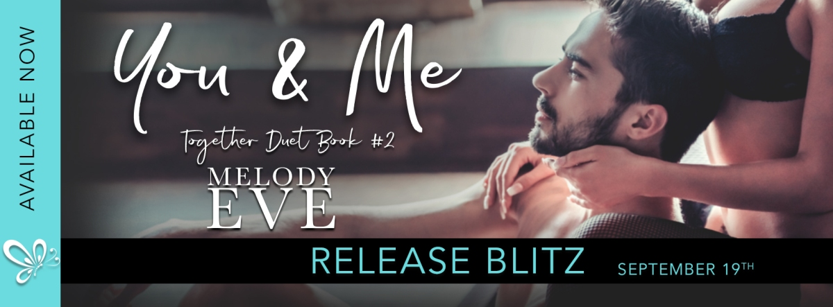 Happy Release Day & Review – You & Me by Melody Eve