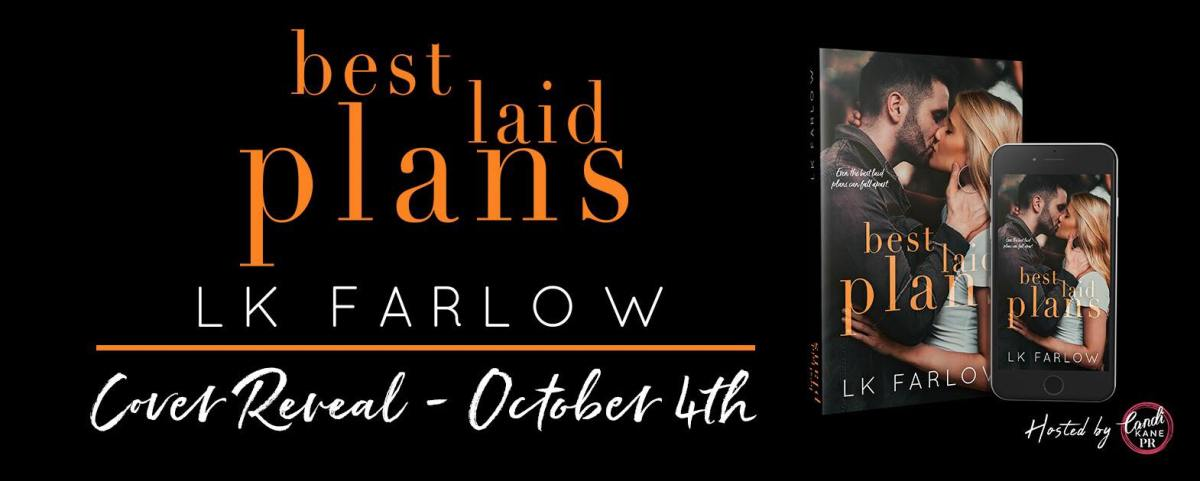 Cover Reveal!! Best Laid Plans by LKFarlow