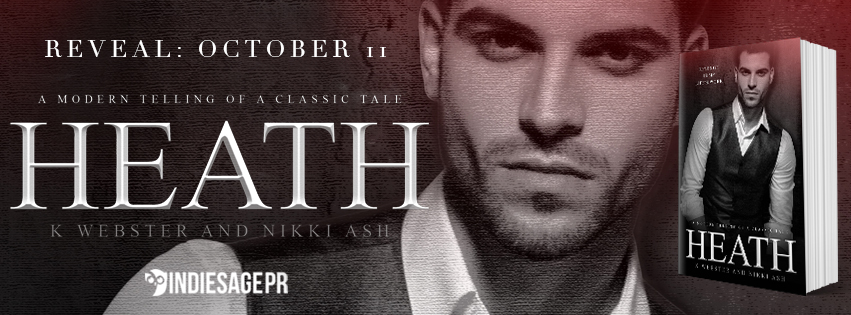 Wowza! Cover Reveal! Heath by K Webster and Nikki Ash