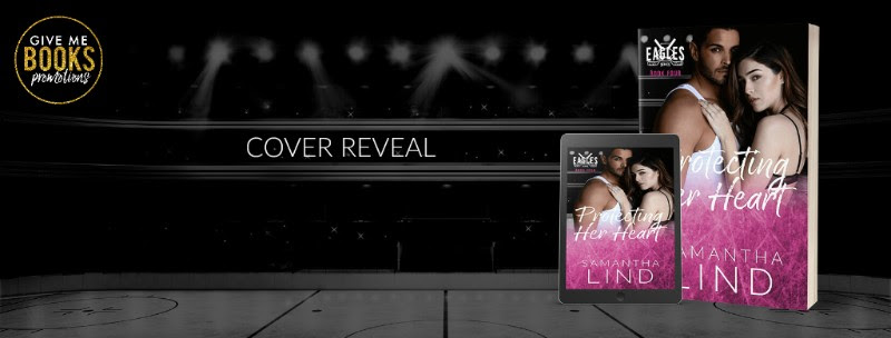 Cover Reveal!! Protecting Her Heart by Samantha Lind