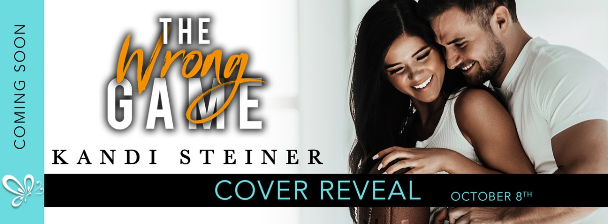 Cover Reveal!! The Wrong Game by Kandi Steiner