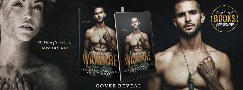 Cover Reveal!! Heartbreak Warfare by Heather M. Orgeron & KateStewart
