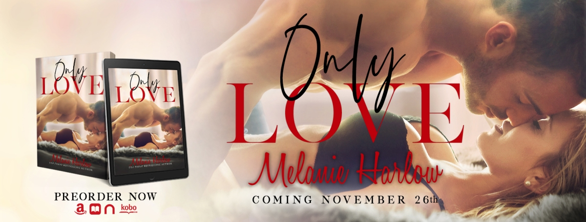 Cover Reveal!! Only Love by Melanie Harlow