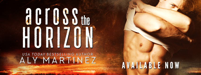 Happy Release Day & Review!! Across the Horizon by Aly Martinez
