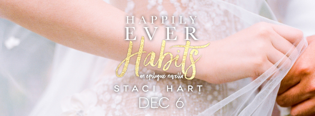 Happy Release Day!! Happily Ever Habits by Staci Hart