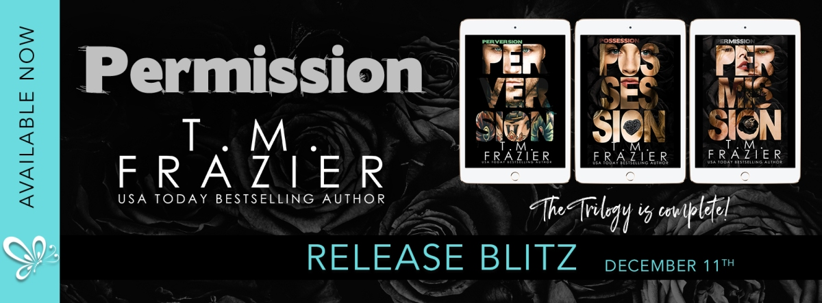 Happy Release Day & Review!! Permission by T.M. Frazier