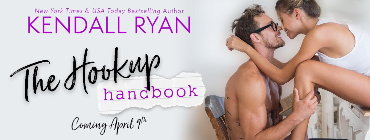 Cover Reveal!! The Hookup Handbook by Kendall Ryan