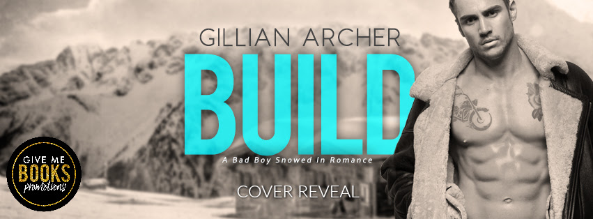 Cover Reveal!! Build by GillianArcher