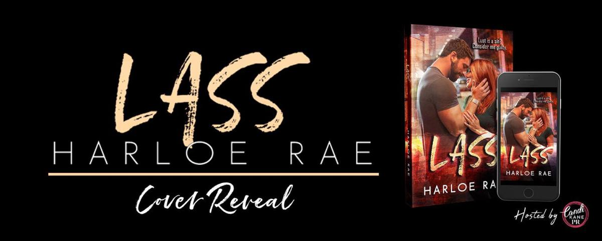 Cover Reveal!! Lass by Harloe Rae
