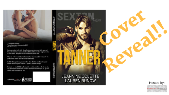 Cover Reveal!! Tanner by Jeannine Colette and Lauren Runow