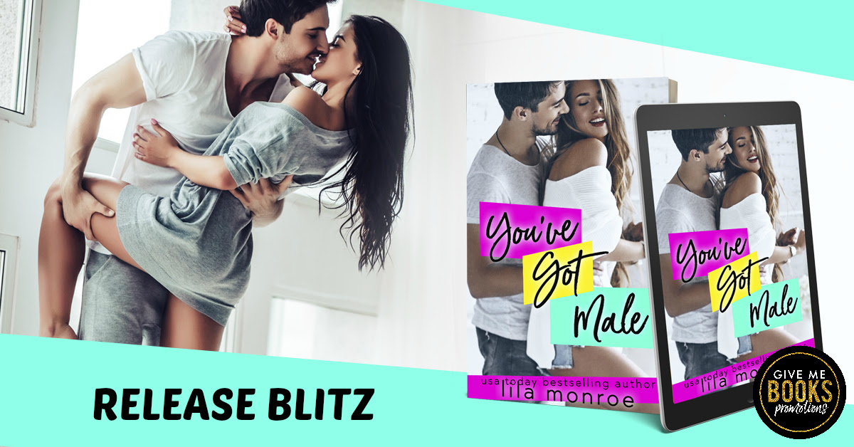 Happy Release Day & Review!!  You've Got Male by LilaMonroe