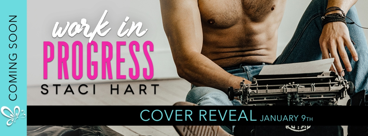 Cover Reveal!! Work In Progress by StaciHart